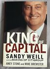 King of Capital - Sandy Weill - the Making of CitiGroup