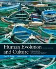 Human Evolution and Culture : Highlights of Anthropology by Ember, Carol R.