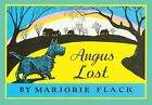 Angus Lost, Prebind by Flack, Marjorie, ISBN-13 9780613044837 Free shipping i...