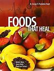 Foods That Heal by Pamplona-Roger, George D