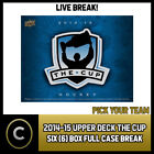 2014-15 UPPER DECK THE CUP HOCKEY 6 BOX (FULL CASE) BREAK #H513 - PICK YOUR TEAM $67.0 CAD on eBay