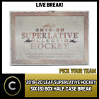 2019-20 LEAF SUPERLATIVE HOCKEY 6 BOX (HALF CASE) BREAK #H628 - PICK YOUR TEAM $20.0 CAD on eBay