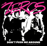 Zeros-Don`T Push Me Around (180G Vinyl) (UK IMPORT) VINYL NEW