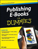 Publishing Ebooks For Dummies (UK IMPORT) BOOK NEW