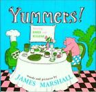 Yummers! Paperback James Marshall <br/> Free US Delivery   ISBN: 0395395909