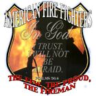 "Firefighters "" IN GOD WE TRUST "" 50/50 Gildan/Jerzees T SHIRT"