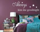 Vinyl Wall Art Always kiss me goodnight sticker with stars Bedroom Decoration
