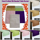 7 Color - Hand Crafted Silk Beaded Table Runner - 45cm x 150cm OR 45cm x 200cm
