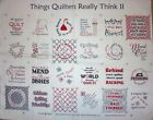 FABRIC PANEL~THINGS QUILTERS REALLY THINK 2~BLOCK PARTY STUDIOS~QUILT HUMOR