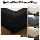 4 Color Choice - Quilted Bed Valance Wrap - SINGLE King Single DOUBLE QUEEN KING