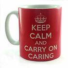 KEEP CALM AND CARRY ON CARING GIFT MUG CUP PRESENT CARER HEALTHCARE ASSISTANT