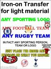 ANY SPORTING LOGO/TEAM/PERSON  iron-on t-shirt transfer. A4 or A5