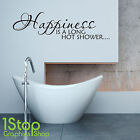 Happiness Is A Long Hot Shower Wall Sticker Quote - Bathroom Wall Art Decal X247