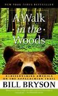 """""""A Walk in the Woods"""" by Bill Bryson"""