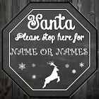 Christmas Decoration Personalise your own Santa Stop here Sign