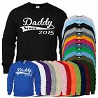 Daddy15 Mens Womens Crewneck Sweatshirt Fathers Day Gift Various Colors Sweat