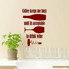 Coffee Keeps Me Busy..... Wine Wall Quotes Words Sayings Removable Wall Decal