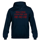 Now I Have a Machine Gun Ho Ho Ho Unisex Hoody