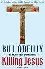KILLING JESUS a Hardcover History BOOK by Bill O'Reilly OReilly FREE SHIPPING
