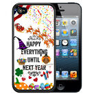 HOLIDAYS RUBBER CASE FOR iPHONE 5 5S 5C SE 6 6S 7 PLUS HAPPY EVERYTHING