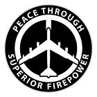 Peace Through Superior Firepower Stickers - 0044 - B52 Bomber