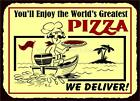 VINTAGE STYLE RETRO METAL PLAQUEYou'll enjoy the World's GREATEST PIZZA large