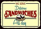 VINTAGE STYLE RETRO METAL PLAQUE: We Serve Delicious SANDWICH    Sale's Sign  Ad