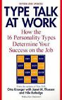 Type Talk at Work (Revised): How the 16 Personality by Otto Kroeger (Paperback)