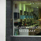 NO APPOINTMENTS NECESSARY Window Sticker Hairdressers Barbers Decal Transfer