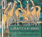Giraffes at Home by Ann Cooke 1972 Hardcover