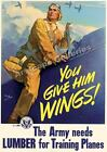 Lumber for Training Planes! 1943 WWII War WALL DECOR PRINT POSTER