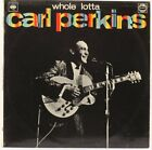 A Whole Lotta Carl Perkins   Carl Perkins  Vinyl Record