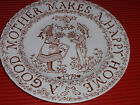 VINTAGE PORCELIN PLATE. A GOOD MOTHER MAKES A HAPPY HOME. 8 3/4 IN. ENGLAND