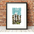 Support your local bike shop ❤ CYCLING ❤ bike poster art Print 5 sizes #47 rapha