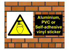 1023 Overhead hazard sign weatherproof Aluminium Plaque PVC or Vinyl Sticker