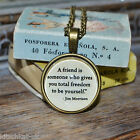 "Jim Morrison Quote ""A friend is someone who..."" picture pendant necklace 20mm"