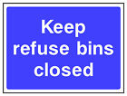 Keep refuse bins closed sign HSE Health Safety FOO78 30cm x 40cm Sign or Sticker