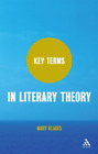 Klages Mary-Key Terms In Literary Theory  BOOK NEU
