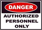 DANGER AUTHORIZED PERSONNEL ONLY DECAL SAFETY SIGN STICKER OSHA CONSTRUCTION