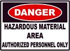 DANGER HAZARDOUS MATERIAL AREA AUTHORIZED PERSONNEL DECAL SAFETY SIGN OSHA