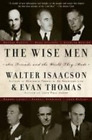 Wise Men by Walter Isaacson: Used