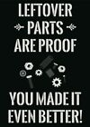 Leftover Parts Are Proof You Made It Even Better Print Screws Wrench Wall Sign