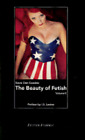 Beauty of Fetish Volume Ii(cl) by Steve Diet Goedde: Used