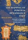 map of italy renaissance - The Mapping of Power in Renaissance Italy: Painted Cartographic Cycles in Social
