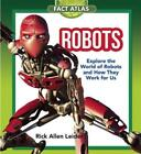 Robots: Explore the World of Robots and How They Work for Us by Leider: Used