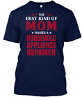 Household Appliance Repairer - The Best Kind Of Mom Hanes Tagless Tee T-Shirt photo