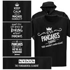 a small table - PANCAKES T-shirt or Hoodie - Keep Calm, Periodic Table, It's a thing, Fix