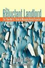The Reluctant Landlord: The