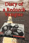 Diary of a Redneck Vampire: The True Story of a Rock and Roll Girl in a Boy's