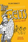 The Celts and All That (The and All That Series) NEU Taschen Buch  Scoular Ander